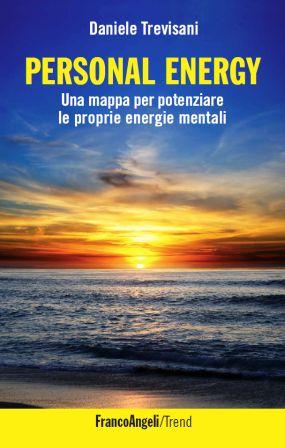 Personal Energy. Una mappa per potenziare le proprie energie mentali