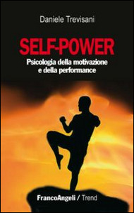 copertina-self-power-psicologia-motivazione-performance