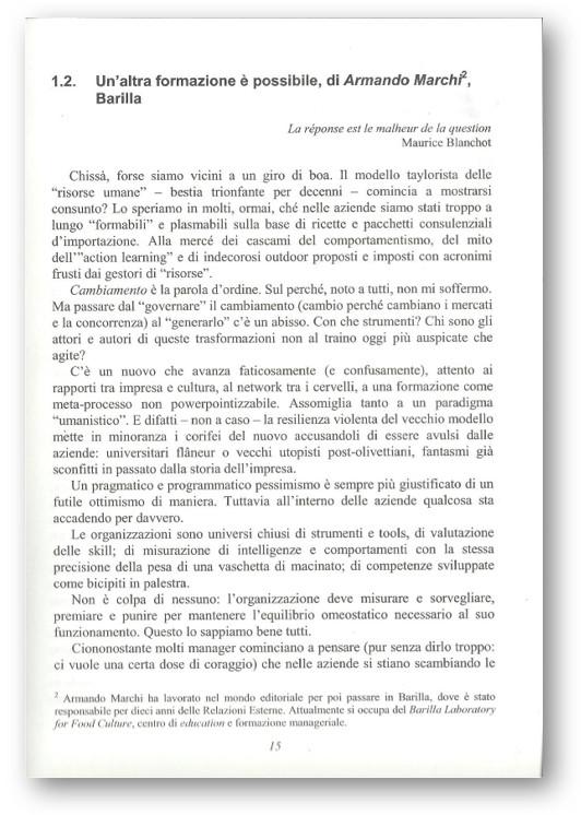 """PREFAZIONI ED INTRODUZIONI RICEVUTE SUI TESTI DI DANIELE TREVISANI INIZIO DELLA PREFAZIONE DI ARMANDO MARCHI, DIRETTORE RISORSE UMANE E FORMAZIONE MANAGERIALE AVANZATA IN BARILLA (BARILLA LAB) AL TESTO """"REGIE DI CAMBIAMENTO"""""""