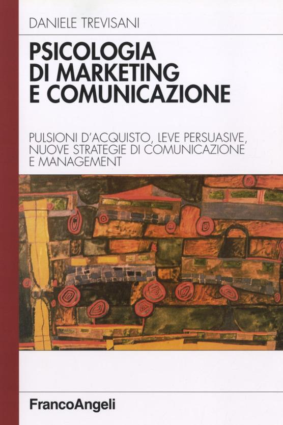 Psicologia del Marketing e della Comunicazione conscio subconscio inconscio comportamenti di acquisto