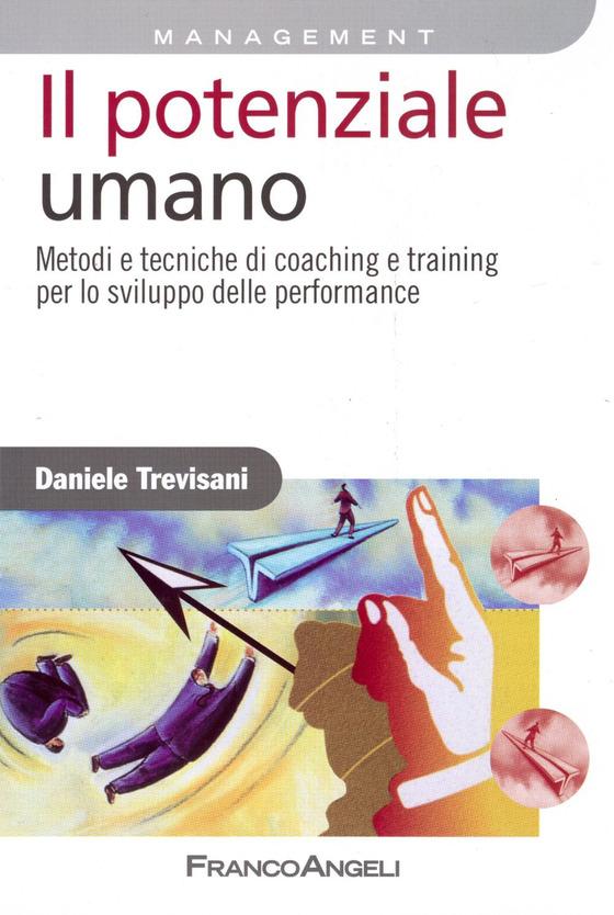 Testo del Master in Coaching e Sviluppo del Potenziale Umano di Daniele Trevisani Academy
