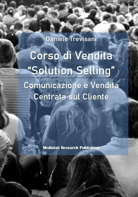 corso di vendita solution selling la comunicazione centrata sul cliente
