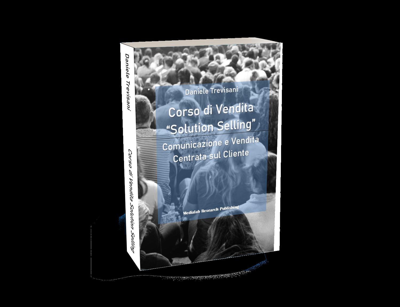 libro corso vendita solution selling la comunicazione e vendita centrata sul cliente