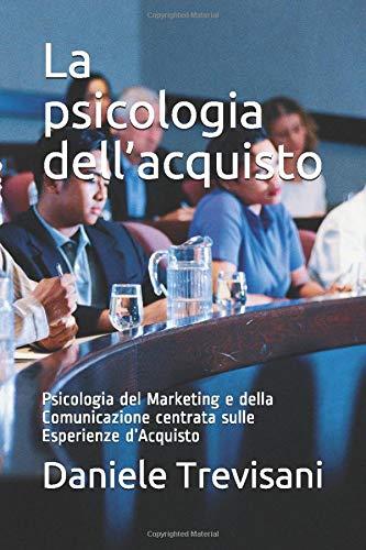 corso vendita copertina la psicologia dell'acquisto psicologia del marketing e della comunicazione