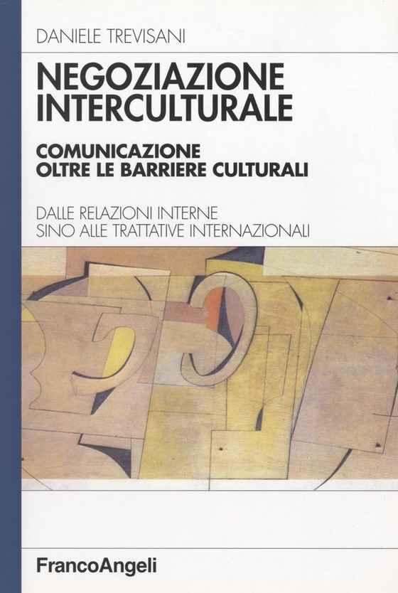 Tecniche di negoziazione. la negoziazione interculturale di Daniele Trevisani, libro sulla negoziazione
